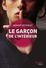 Benoît Séverac, Le garçon de l'intérieur, 2013