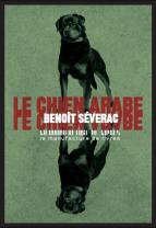 Benoît Séverac, Le chien arabe, 2016