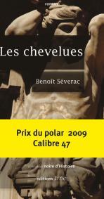 Benoît Séverac, Les chevelues, 2007