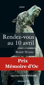 Benoît Séverac, Rendez-vous au 10 avril, 2009