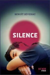 Benoît Séverac, Silence, 2011