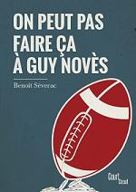 Benoît Séverac - Couv' Guy Novès