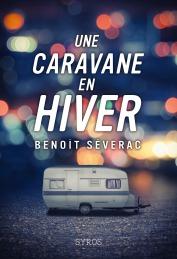 Caravane en Hiver, Benoit Severac